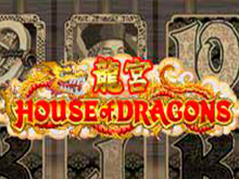 Играть в автомат House Of Dragons