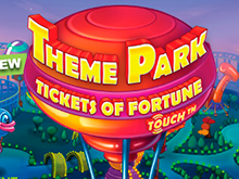 Как выиграть в слот Theme Park – Tickets Of Fortune в казино Вулкан Делюкс